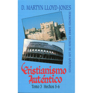 Cristianismo Auténtico (Tomo 3) | Authentic Christianity (Vol. 3)