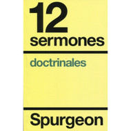 12 sermones doctrinales | 12 Doctrinal Sermons