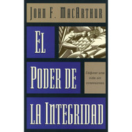 El Poder de la Integridad | The Power of Integrity