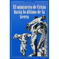 El ministerio de Cristo hasta lo último de la tierra - Libro 3