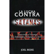 La lucha contra Satanás | Striving Against Satan