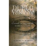Duelo, Esperanza y Consuelo | Grieving, Hope and Solace