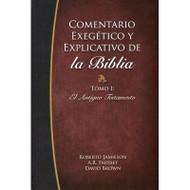 Comentario Exegético & Explicativo de la Biblia: Antiguo Testamento
