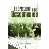 El Cristiano, Ese Desconocido por José Grau