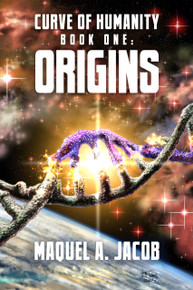 Origins: Curve of Humanity Book One