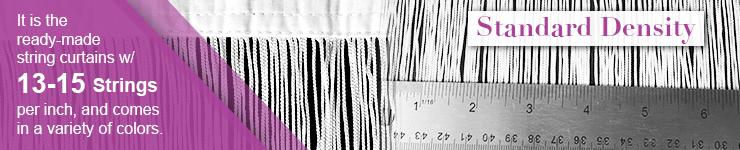 Standard density string Fringe Curtains