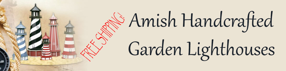Amish Handcrafted Garden Lighthouses