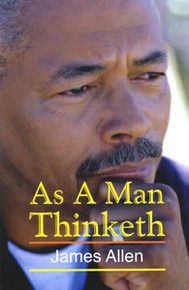 AS A MAN THINKETH, by James Allen