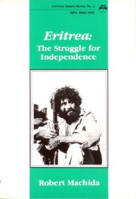 ERITREA: The Struggle for Independence, by Robert Machida