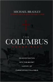 THE COLUMBUS CONSPIRACY, by Michael Bradley