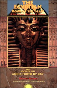 Egyptian Book of the Dead and the Ancient Mysteries of Amenta, by Gerald Massey