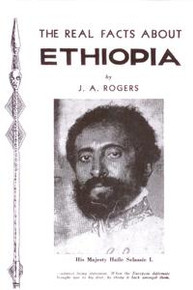 THE REAL FACTS ABOUT ETHIOPIA, by J.A. Rogers