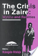 THE CRISIS IN ZAIRE: Myths and Realities, Edited by Nzongola-Ntalaja