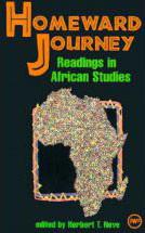 HOMEWARD JOURNEY: Readings in African Studies, Edited by Herbert T. Neve
