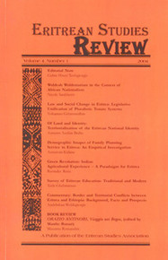 ERITREAN STUDIES REVIEW, Vol. 4 No. 1, 2004, Executive Editor, Gebre Hiwet Tesfagiorgis