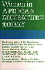AFRICAN LITERATURE TODAY, Vol. 15, Women in African Literature, Edited by Eldred Durosimi Jones, Eustace Palmer & Marjorie Jones