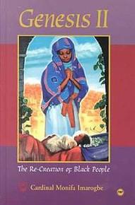 GENESIS II: The Re-Creation of Black People, by Cardinal Monifa Imarogbe