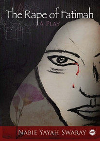 THE RAPE OF FATIMAH: A Play, by Nabie Yayah Swaray