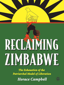 RECLAIMING ZIMBABWE, by Horace Campbell