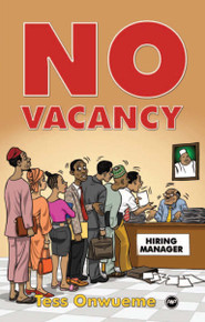 NO VACANCY: A Play, by Tess Onwueme