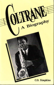 COLTRANE: A Biography, by C.O Simpkins