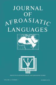 THE JOURNAL OF AFROASIATIC LANGUAGES Volume 6, Number 1, Summer 2016, Editor: Girma A. Demeke