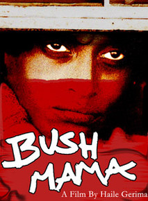 BUSH MAMA, by Haile Gerima (Film DVD)