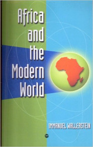 AFRICA AND THE MODERN WORLD by Immanuel Wallerstein, HARDCOVER