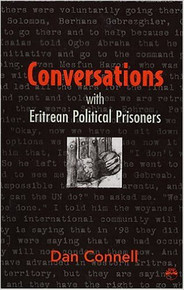 CONVERSATIONS WITH ERITREAN POLITICAL PRISONERS by Dan Connell (HARDCOVER)