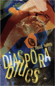 DIASPORA BLUES by Ali Jimale Ahmed
