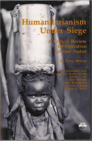 HUMANITARIANISM UNDER SIEGE by Larry Minear (HARDCOVER)