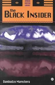 THE BLACK INSIDER, by Dambudzo Marechera, HARDCOVER