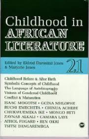 CHILDHOOD IN AFRICAN LITERATURE 21 by Eldred Durosimi Jones and Marjorie Jones