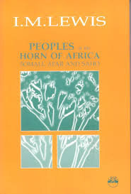 Peoples of the Horn of Africa: Somali, Afar and Saho by  Loan M. Lewis