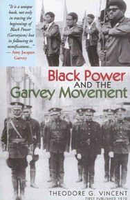 BLACK POWER AND THE GARVEY MOVEMENT by Vincent, Theodore G.