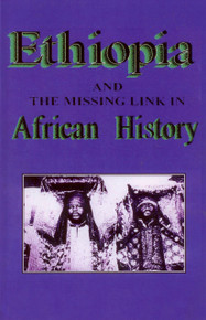 ETHIOPIA: and the missing link in African History by Rev. Sterling M. Means