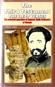 THE THIRD TESTAMENT THE ILECT VERSES: The Selected speeches of Emperor Haile Sellassie I of Ethiopia