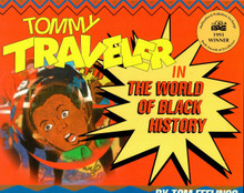 Tommy Traveler in The World of Black History, by Tom Feelings