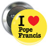 "I Love Pope Francis 3"" Button"
