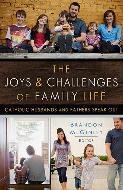 The Joys and Challenges of Family Life - Brandon McGinley