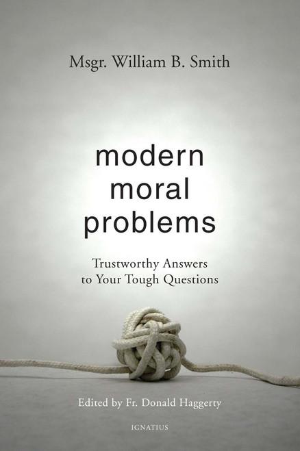 Modern Moral Problems - Msgr. William B. Smith