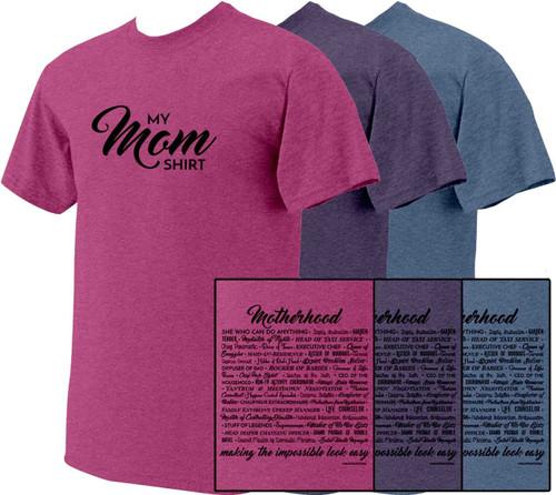 My Mom Shirt Heather T-Shirt