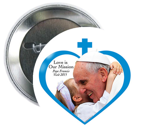 "Pope Francis Love is our Mission 3"" Button"