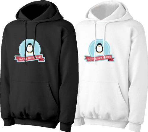 Save the Baby Humans Penguin Pro-Life Hoodie