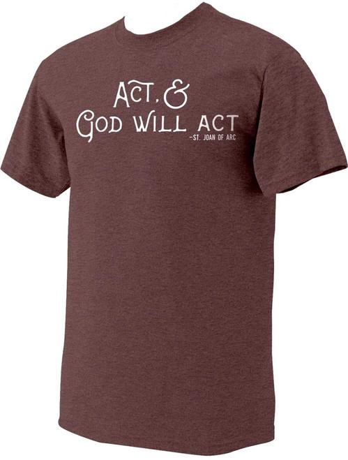 """Act"" St. Joan of Arc Heather Maroon T-Shirt"