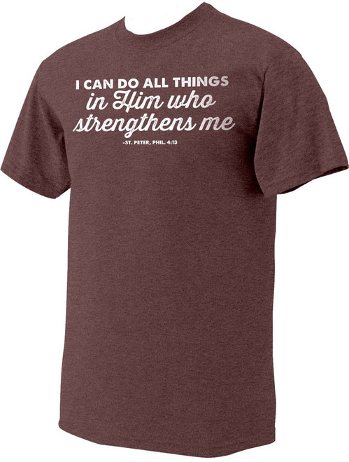 """All Things"" St. Peter, Phil. 4:13 Heather Maroon T-Shirt"