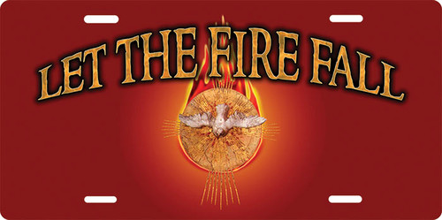 Let the Fire Fall (red) License Plate