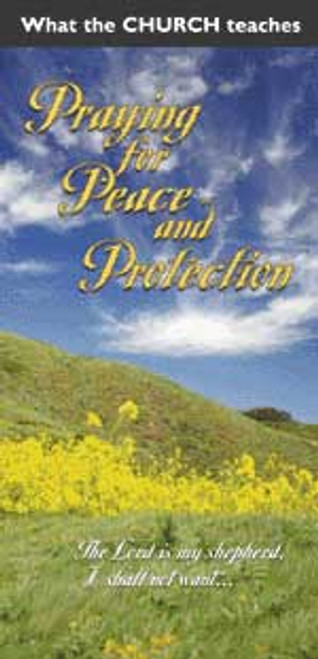 What the Church Teaches: Praying for Peace and Protection