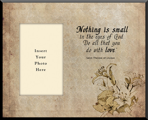 Nothing Is Small In The Eye Of God Photo Frame