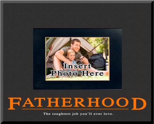 """Fatherhood"" Picture Frame"